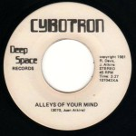 Cybotron - Alleys Of Your Mind