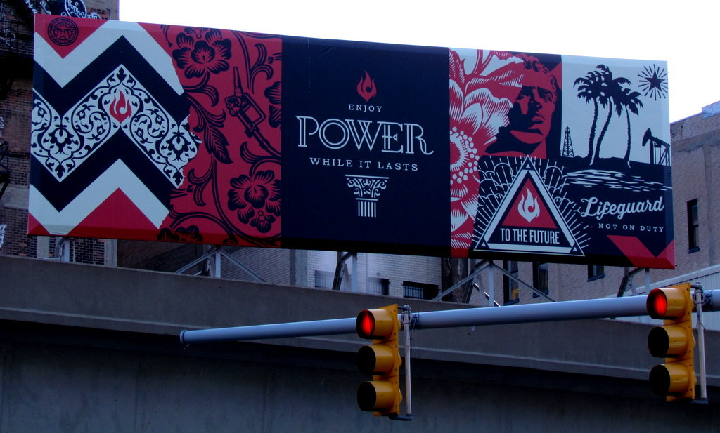 Shepard Fairey Enjoy Power While It Lasts